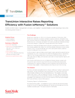 TransUnion Interactive Raises Reporting Efficiency with Fusion ioMemory Solutions