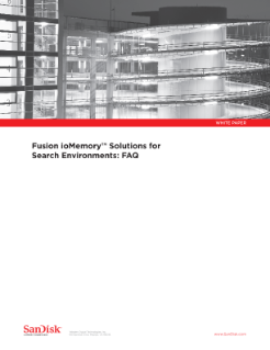 Fusion ioMemory Solutions for Search Environments: FAQ