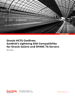 Oracle HCTS Confirms SanDisk's Lightning SSD Compatibility for Oracle Solaris and SPARC T5 Servers